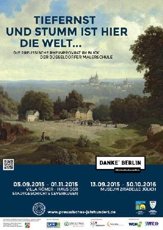 """""""Tiefernst und stumm ist hier die Welt... - Die Preußische Rheinprovinz im Blick der Düsseldorfer Malerschule"""""""
