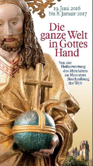 Die ganze Welt in Gottes Hand – Von der Heilserwartung des Mittelalters zu Mercators Beschreibung der Welt